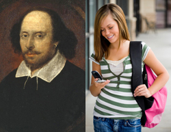 Shakespeare and texters do have something in common.
